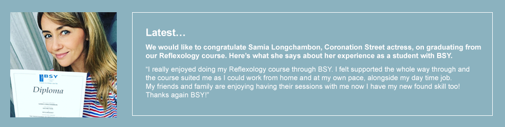 We would like to congratulate Samia Longchambon, Coronation Street actress, on graduating from our Reflexology course.